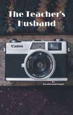 The Teacher's Husband (Destiel AU) by Boredteenagefangirl