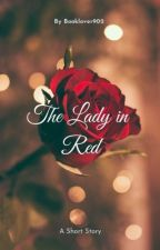 The Lady in Red by Booklover902