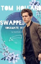 swapped (tom holland x reader) by heartholland