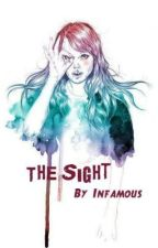 The Sight by Infamous