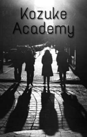 Kozuke Academy by TheNewAllForOne