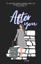 After You (Rewriting Fate Series #1) by avalir