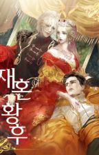 Remarried Empress by axiexajji