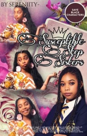 $usceptible $tepsisters by sereniity-