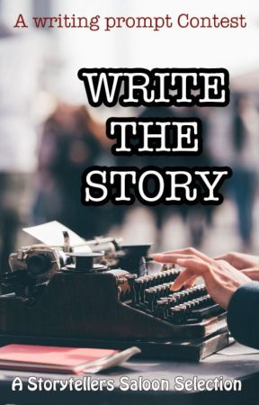 Write the Story by storytellers-saloon