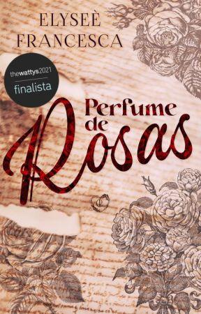 Perfume de Rosas © by autumn-may