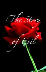 The Story of Evil by pixy5blackcat