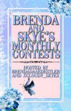 Brenda and Skye's Monthly Contests by BrendaDaaeDestler