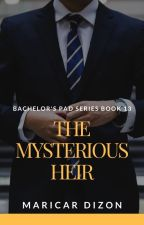 Bachelor's Pad series book 13: THE MYSTERIOUS HEIR by maricardizonwrites