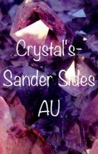 Crystals- Sander Sides AU by Lunapoop
