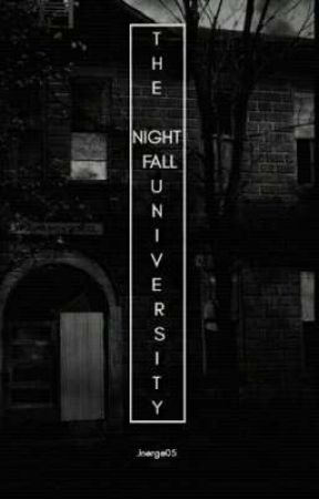 The Nightfall University by Its_me_Jnerge
