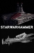 Starwarhammer by Shadow_trooper