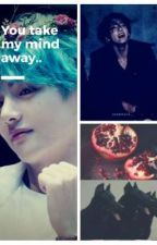 You take my mind away by Taekook_lovemutual