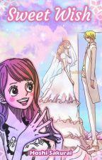 Sweet Wish - Sanji x Pudding Fanfic by SakuraiHoshiFanfics