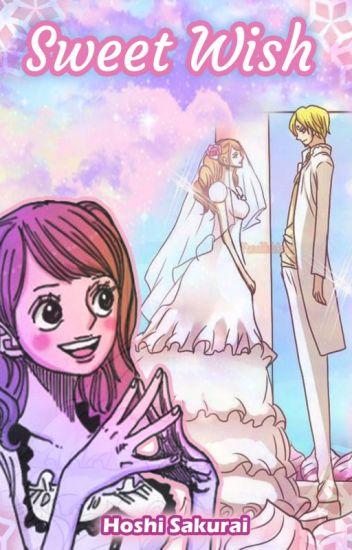 Sweet Wish - Sanji x Pudding Fanfic