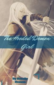 The hooded demon girl (Inuyasha fanfic) by RosalieDemon