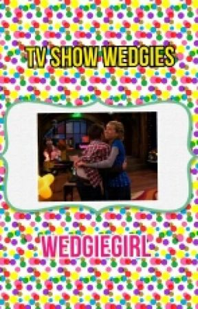 TV Shows Wedgies by WedgieGirl