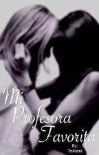 Mi Profesora Favorita. by Tryketra