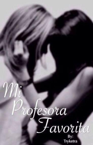 Mi Profesora Favorita.
