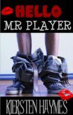 Hello Mr.Player by xXKrisLynnXx