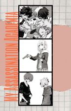 My Assassination Academia [Bnha x Reader x Assassination Classroom] by Grapeapplesgirl