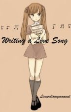Writing a Love Song by liveurdisneymoment