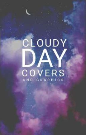 Cloudy Day Covers and Graphics | O P E N | by pinkyrosejem