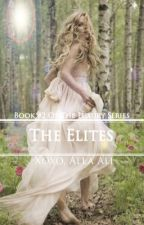 The Elites (Book #2 Of The Luxury Series)  by Allaali2002