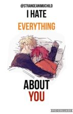 I Hate Everything About You||KiriBaku by eijihoe-kirislut
