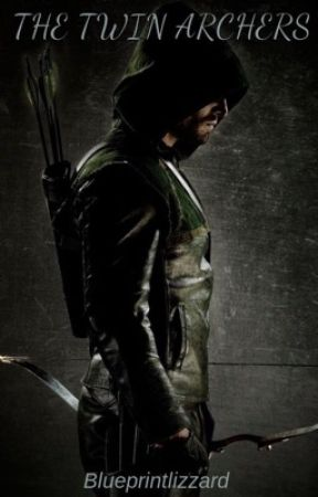 Arrow: The Twin Archers by Blueprintlizzard