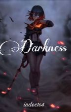 Darkness  by indec1s4