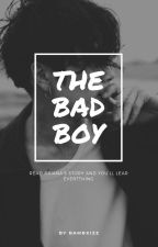 The Bad Boy by bambxizz
