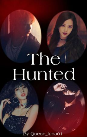 The Hunted by Queen_Luna01