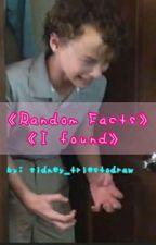 Random Facts I Found by sidney_triestodraw