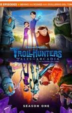 Trollhunters: Tales of Arcadia by Imjustaweirdwriter
