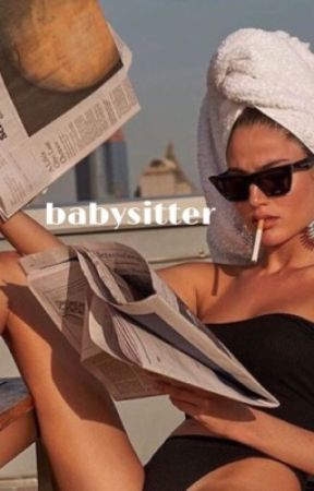 babysitter | e.d by sexyxdolans