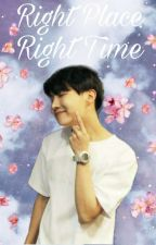 Right Place   Right Time  (J-Hope x Reader) by MrsJungHailey