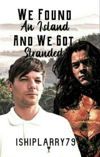 We Found An Island and We Got Stranded (Larry)