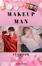 MAKEUP MAN 〖YugKook〗 by yuyu_swxg