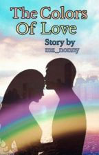 THE COLOURS OF LOVE by mz_nonny