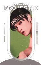 PROJECT X. co-ed applyfic ! by GWKIYOOMI