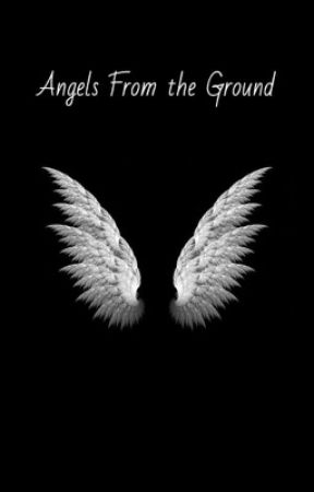 Angels From the Ground ✘ Lucaya by LucayaIntoxication
