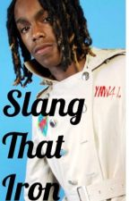 Slang That Iron (YNW Melly) by endieegibson