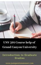 UNV 501 Course help of Grand Canyon University by justquestionanswer