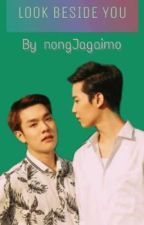 Look Beside You by nongJagaimo