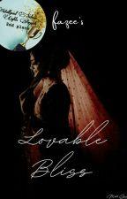 Lovable Bliss by fazeexx