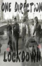 1D Lockdown - One Direction Fanfic by xjaideyy
