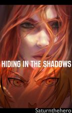 Hiding In The Shadows (a Full Metal Alchemist FanFic) by saturnthehero