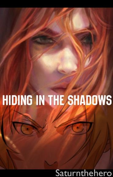 Hiding In The Shadows (a Full Metal Alchemist FanFic)