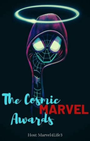 The Cosmic Marvel Awards 2019 by Marvel4Life3